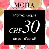 Approfitta di buoni d'acquisto fino a CHF 30 da Mona